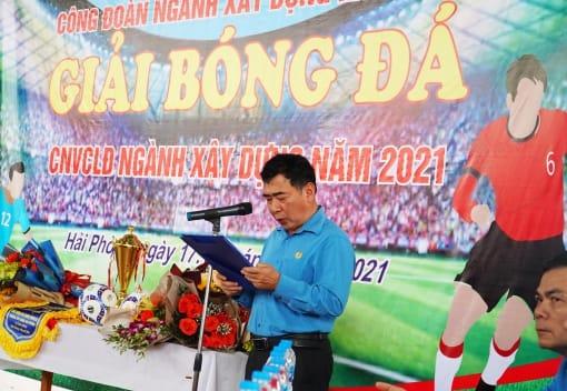 Công đoàn Ngành Xây dựng tổ chức giải bóng đá mini nam CNVCLĐ
