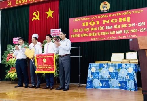 LĐLĐ huyện Kiến Thụy tổng kết hoạt động công đoàn  năm học 2019-2020, triển khai nhiệm vụ năm học 2020 - 2021