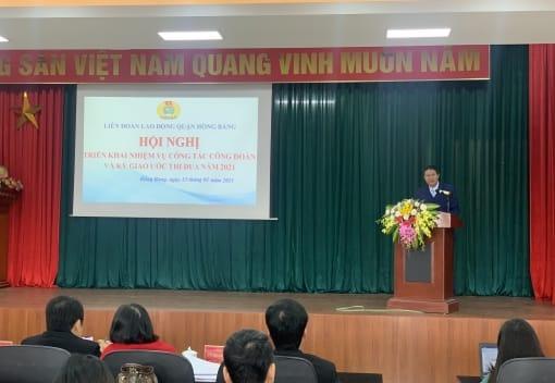 Liên đoàn Lao động quận Hồng Bàng tổ chức Hội nghị triển khai nhiệm vụ hoạt động công đoàn và ký giao ước thi đua năm 2021