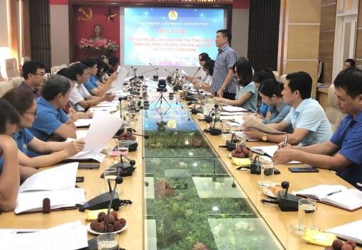 Đoàn kiểm tra Tổng LĐLĐ Việt Nam về làm việc với LĐLĐ thành phố về đánh giá, phân loại Nhà văn hóa lao động của tổ chức Công đoàn