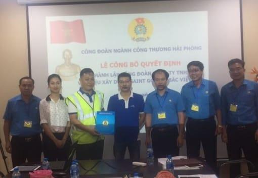 Công đoàn ngành Công Thương HP tổ chức Lễ công bố quyết định thành lập Công đoàn Công ty TNHH Vật liệu xây dựng Saint Gobain Bắc Việt Nam