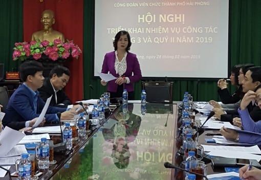 Công đoàn Viên chức thành phố tổ chức Hội nghị sơ kết công tác 2 tháng đầu năm, triển khai công tác tháng 3 và quý II năm 2019