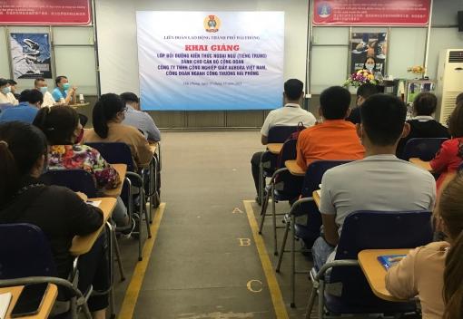 Khai giảng Lớp bồi dưỡng kiến thức ngoại ngữ cho cán bộ công đoàn Công ty TNHH CN Giầy Aurora Việt Nam