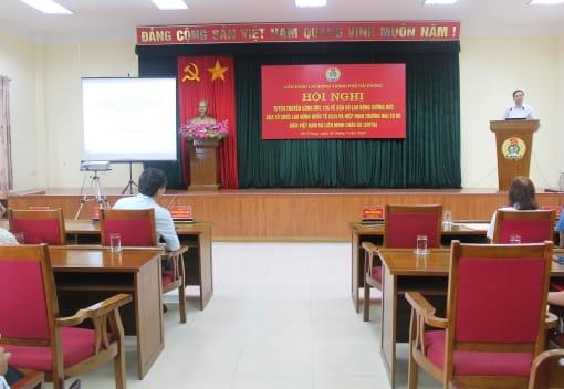 LĐLĐ thành phố tuyên truyền về Công ước 105 về xóa bỏ lao động cưỡng bức của Tổ chức Lao động Quốc tế và Hiệp định thương mại tự do giữa Việt Nam và Liên minh Châu Âu