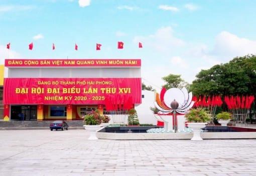 Đại hội đại biểu Đảng bộ thành phố Hải Phòng lần thứ XVI,  nhiệm kỳ 2020 - 2025 - Đại hội của ý chí, niềm tin và hi vọng