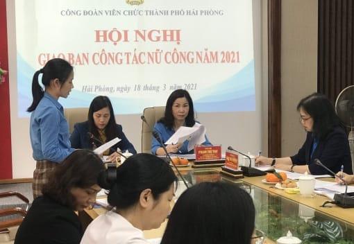 Công đoàn Viên chức Hải Phòng tổ chức Hội nghị giao ban công tác nữ công năm 2021