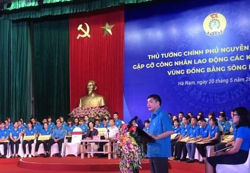 Thủ tướng Chính phủ đối thoại với gần 1000 công nhân lao vùng đồng bằng sông Hồng