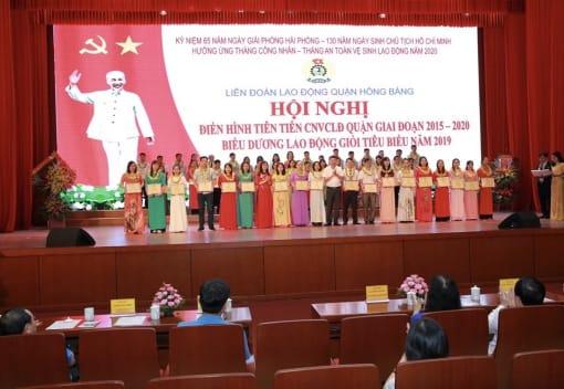 Liên đoàn Lao động quận Hồng Bàng tổ chức Hội nghị điển hình tiên tiến trong CNVCLĐ quận giai đoạn 2015-2020, biểu dương lao động giỏi tiêu biểu năm 2019