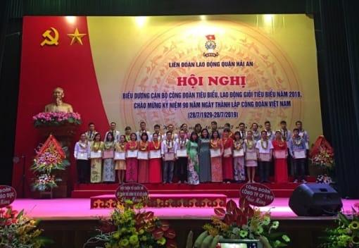 Liên đoàn Lao động quận Hải An tổ chức Hội nghị biểu dương cán bộ công đoàn tiêu biểu; lao động giỏi tiêu biểu năm 2018